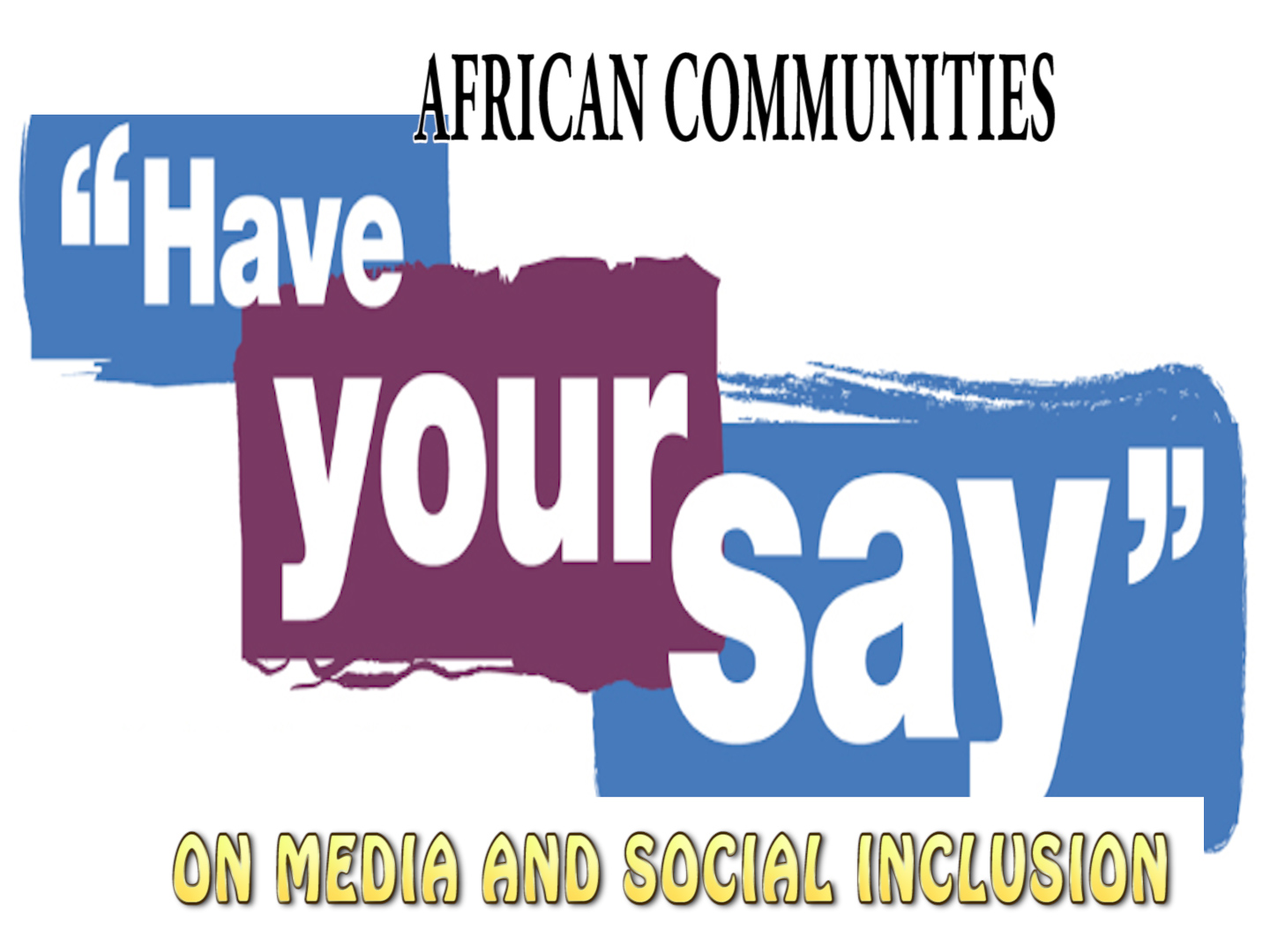 HAVE YOUR SAY MONT 2